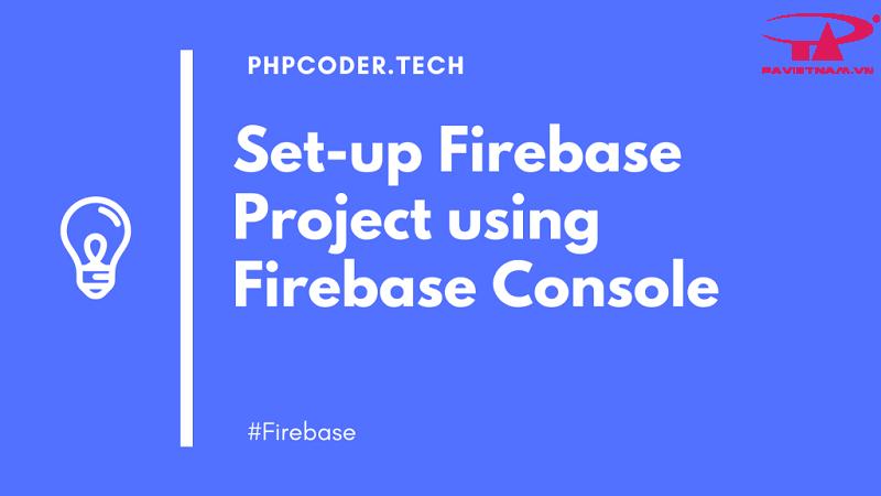 Một hạn chế của Firebase là người dùng không có quyền truy cập mã nguồn